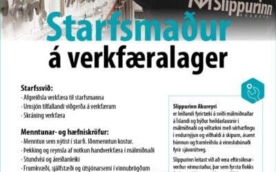Slippurinn Akureyri óskar eftir starfsmanni á verkfæralager